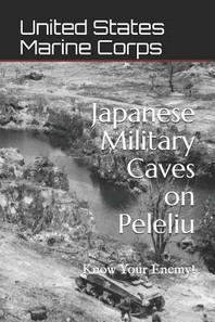 Japanese Military Caves on Peleliu