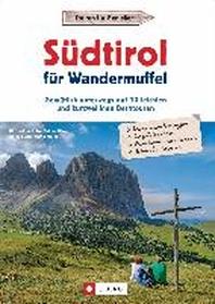 Suedtirol fuer Wandermuffel