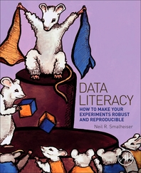 Data Literacy  How to Make Your Experiments Robust and Reproducible
