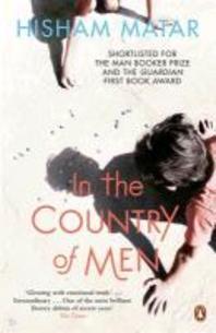 In the Country of Men. Hisham Matar
