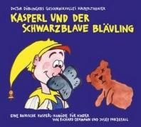 Kasperl und der schwarzblaue Blaeuling