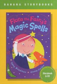 FLORA THE FAIRY S MAGIC SPELLS