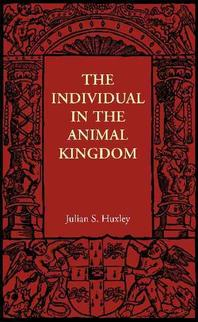 The Individual in the Animal Kingdom