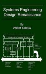 Systems Engineering Design Renaissance