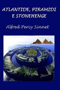 Atlantide, Piramidi E Stonehenge