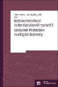 Verbraucherschutz in der digitalen Wirtschaft   Consumer Protection in a Digital Economy