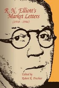 R. N. Elliott's Market Letters (1938-1946)
