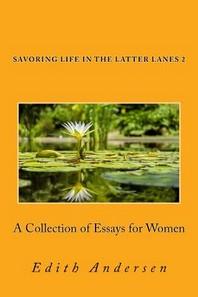 Savoring Life in the Latter Lanes 2