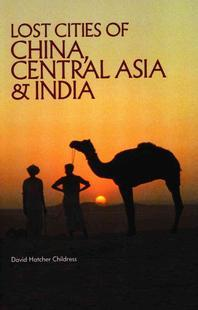 Lost Cities of China, Central Asia and India