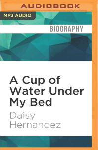 A Cup of Water Under My Bed