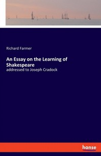 An Essay on the Learning of Shakespeare