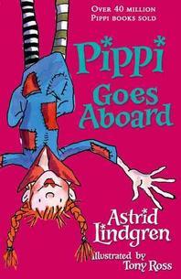 Pippi Goes Aboard. Astrid Lindgren