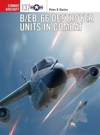 B/Eb-66 Destroyer Units in Combat