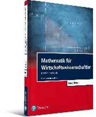 Mathematik fuer Wirtschaftswissenschaftler - Das ?bungsbuch