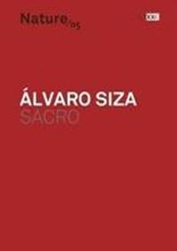 Alvaro Siza: Sacred