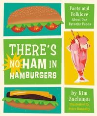 There's No Ham in Hamburgers
