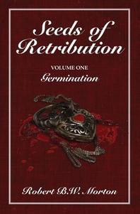 Seeds of Retribution