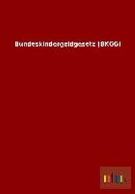 Bundeskindergeldgesetz (Bkgg)