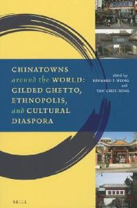 Chinatowns Around the World