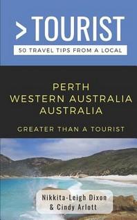 Greater Than a Tourist- Perth Western Australia Australia
