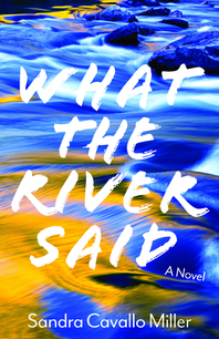 What the River Said