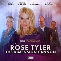 Doctor Who: Rose Tyler: The Dimension Cannon