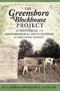 The Greensboro Blockhouse Project