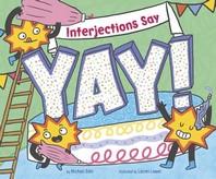 "Interjections Say ""yay!"""