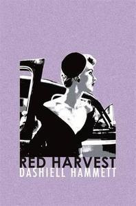 Red Harvest. Dashiell Hammett