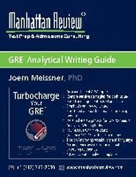 Manhattan Review GRE Analytical Writing Guide