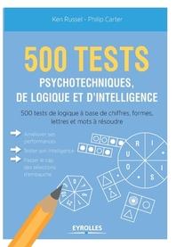 500 test psychotechniques, de logique et d'intelligence