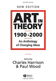 ART IN THEORY 1900 - 2000(PAPERBACK)