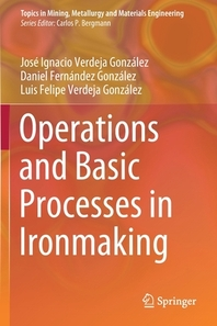 Operations and Basic Processes in Ironmaking