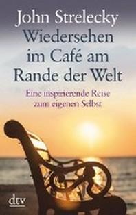Wiedersehen im Cafe am Rande der Welt