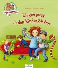 Vorlesebaeren: Ich geh jetzt in den Kindergarten