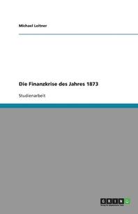 Die Finanzkrise Des Jahres 1873