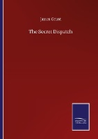 The Secret Dispatch