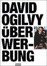 David Ogilvy ueber Werbung