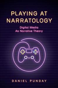 Playing at Narratology