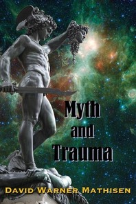 Myth and Trauma