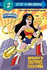 Wonder Woman to the Rescue! (DC Super Friends)