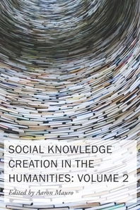Social Knowledge Creation in the Humanities, 8