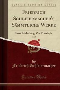 Friedrich Schleiermacher's Sammtliche Werke, Vol. 5