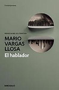 El Hablador / The Storyteller