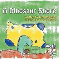 A Dinosaur Snore