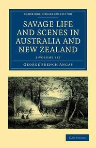 Savage Life and Scenes in Australia and New Zealand - 2 Volume Set