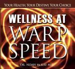 Wellness at Warp Speed