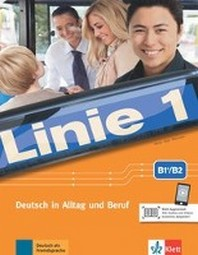 Linie 1, B2. Kurs- und ?bungsbuch mit Audios und Videos