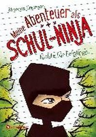 Meine Abenteuer als Schul-Ninja, Band 01