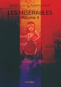 레미제라블. 4부 (빅토르 위고) : Les Miserables, Volume 4 (영문판)